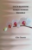 Each Blossom Makes Horses Tremble